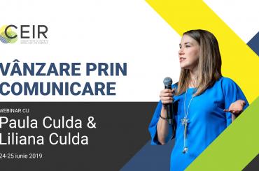 "Paula Culda & Liliana Culda: ""Vânzare prin comunicare"" – 24 & 25 iunie 2019"
