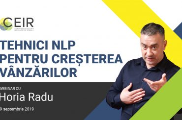 """Horia Radu: """"Tehnici NLP pentru creșterea vânzărilor"""" – 9 septembrie 2019"""